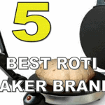 Top 5 Best Roti/Chapati Makers in India