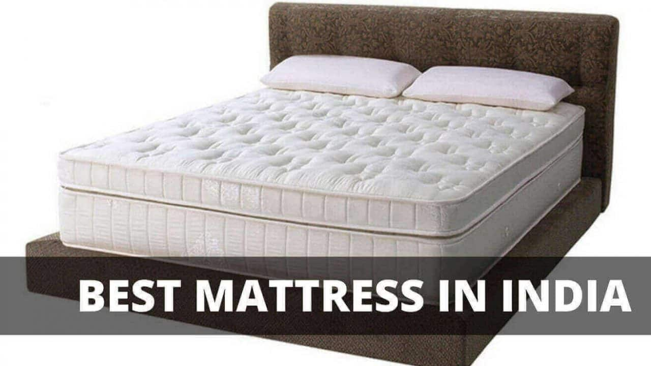 Picture of: 10 Best Mattress In India 2020 Reviews Buying Guide