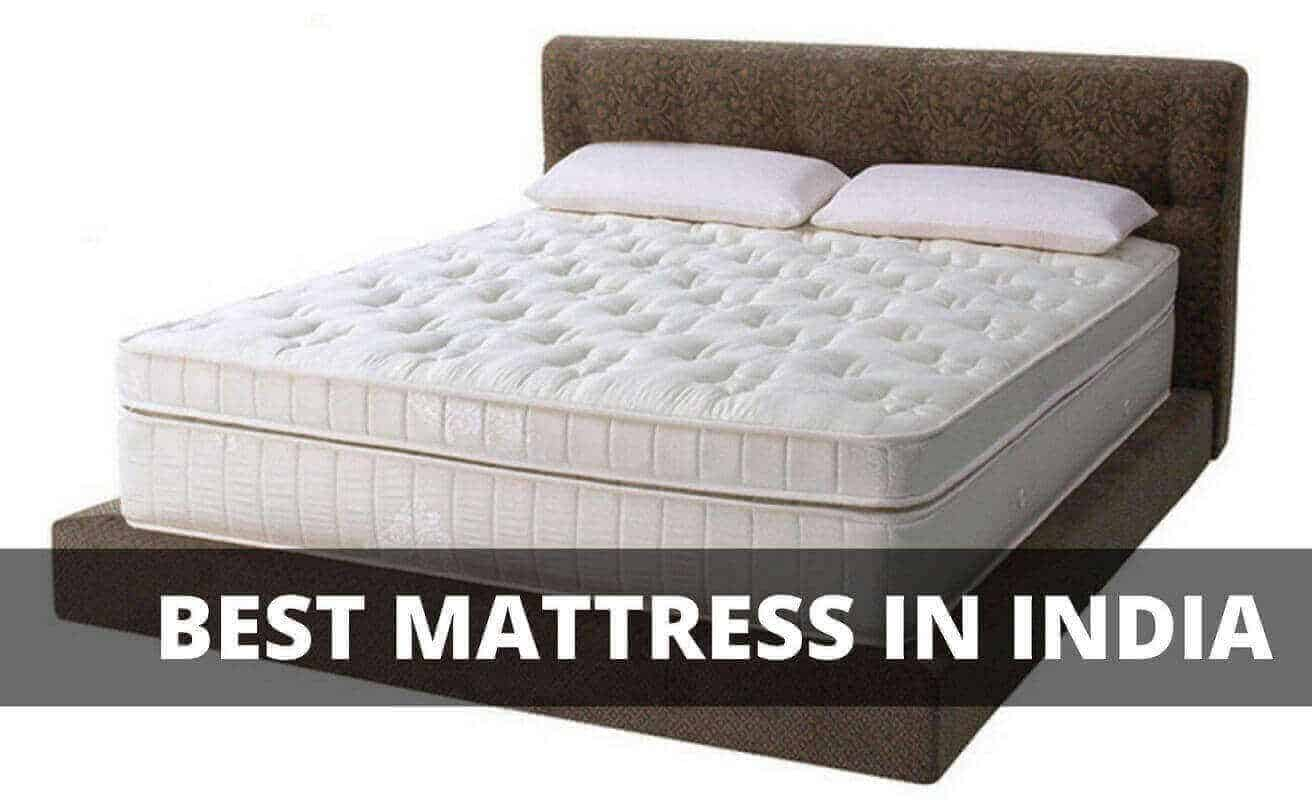 10 Best Mattress In India 2020 Reviews