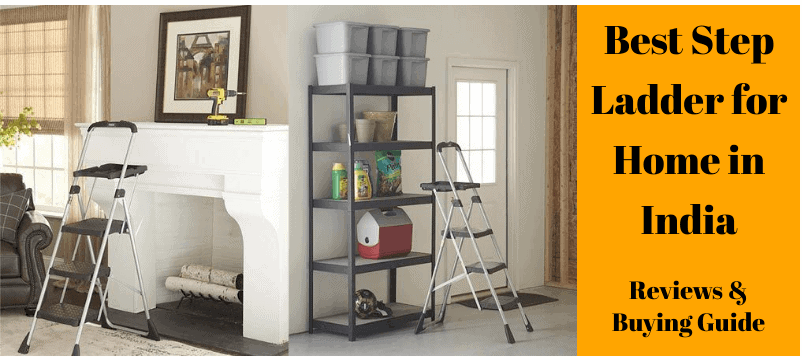 10 Best Step Ladder for Home in India Reviews & Buying Guide 2020