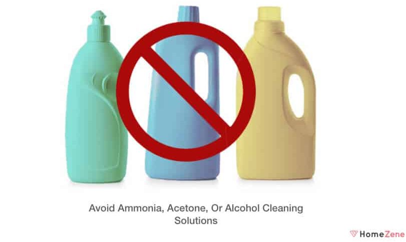 Don't use chemical cleaners