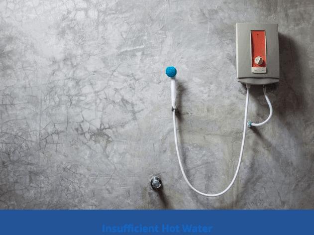 Insufficient hot water