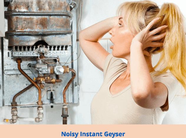 Noisy instant geyser