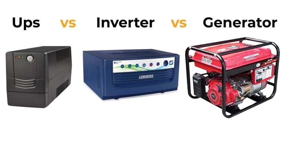 Ups Vs Inverter Vs Generator