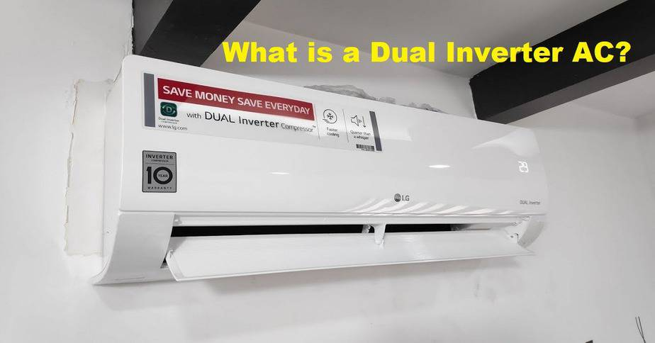 What is a Dual Inverter AC?