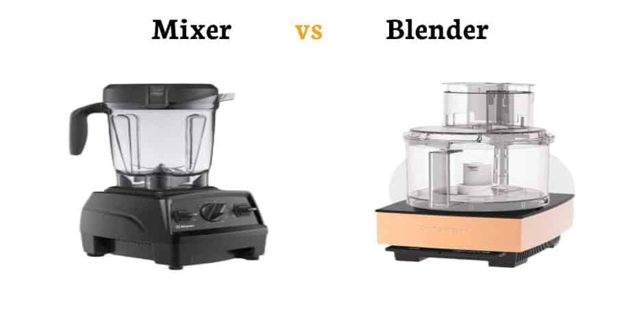 mixer vs blender