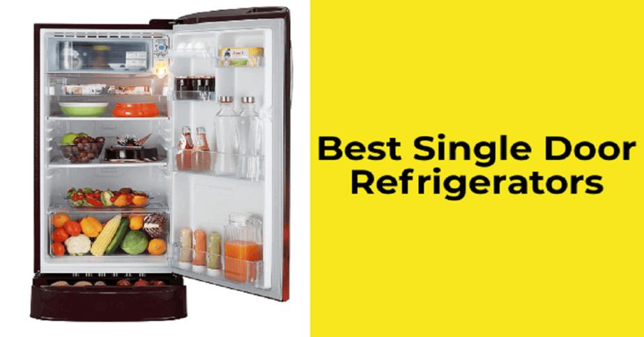 Best Single Door Refrigerator
