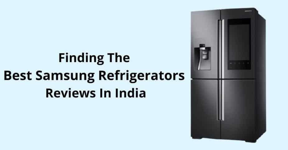 Best Samsung Refrigerators Reviews