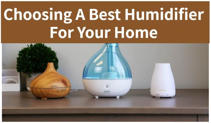 Choosing A Best Humidifier For Your Home